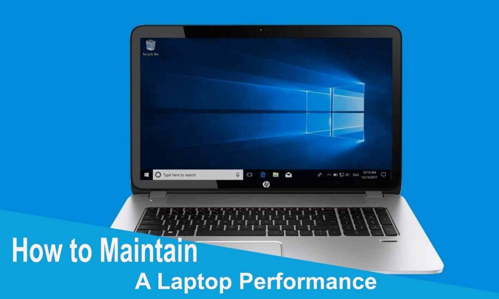 how to maintain a laptop performance